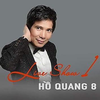 Liveshow 1 Hồ Quang 8
