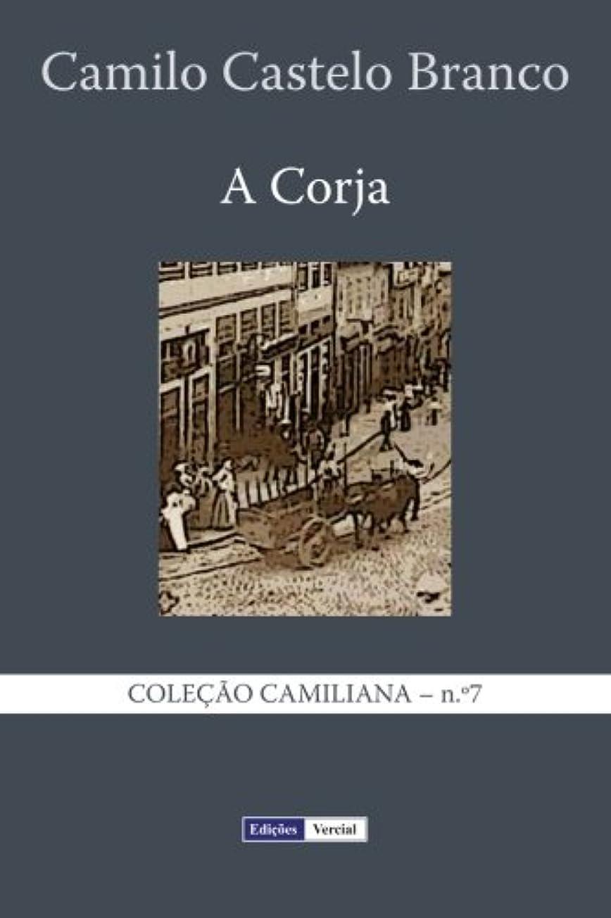トンネルサイクル同意A Corja: Continua??o do Eusébio Macário (Cole??o Camiliana)
