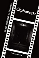 Orphanage: Michael Armstrong: The Screen Plays