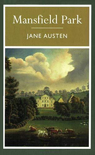 Mansfield Park - Jane Austen : Annotated (English Edition)
