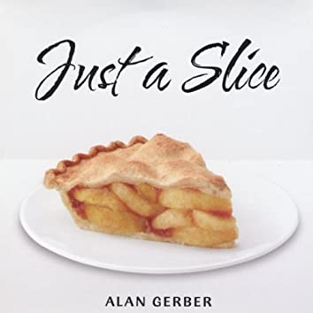 Just a Slice