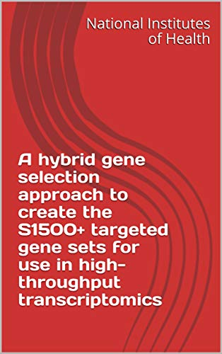 A hybrid gene selection approach to create the S1500+ targeted gene sets for use in high-throughput transcriptomics (English Edition)