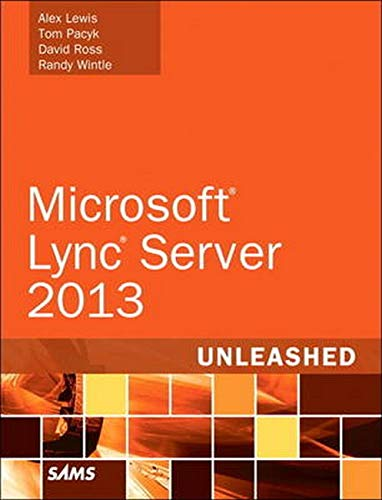 Microsoft Lync Server 2013 Unleashed: Micro Lync Serve 15 Unlea _p2