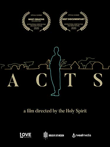 Acts - A film by the Holy Spirit