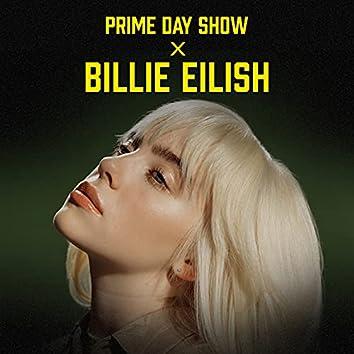 Prime Day Show x Billie Eilish