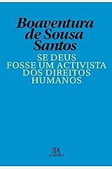 Se Deus Fosse Um Activista dos Direitos Humanos eBook Kindle