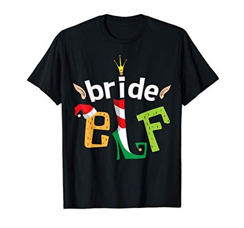 Bride Elf Christmas Elves Bachelorette Party Squad Matching Camiseta