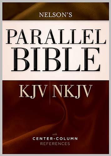 Parallel Bible: King James Version / New King James Version, Dual-Translation Center-Column Reference Bible