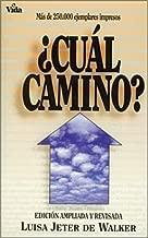 Cual Camino[SPA-CUAL CAMINO][Spanish Edition][Paperback]