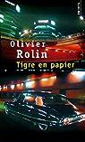 Tigre en papier par Rolin
