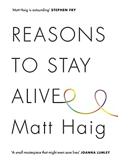 Matt Haig - Reasons To Stay Alive