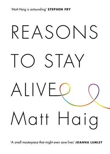 Reasons to Stay Alive: Matt Haig