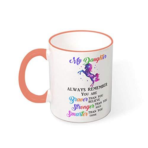 BBOOUAG Taza de café My Daughter Always Remember You Are Brave Unicorn con pintura linda cocina lavavajillas cerámica regalo para Navidad con capacidad de 330 ml