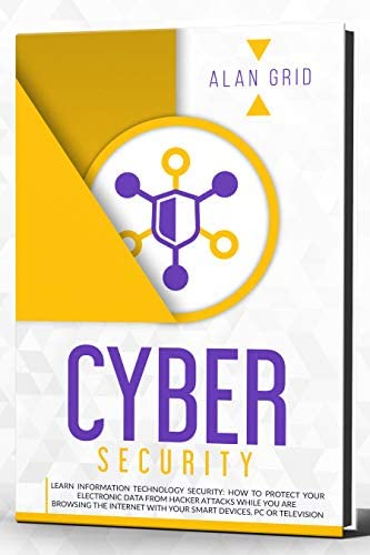 Cybersecurity Learn Information Technology SECURITY How to Protect Your Electronic Data From product image