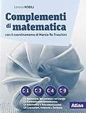 Complementi di matematica. ModulI C1-C3-C4-C9. Per le Scuole superiori. Con e-book. Con espansione online