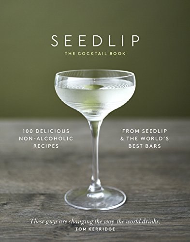 The Seedlip Cocktail Book (English Edition)