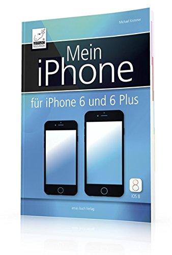 Mein iPhone - Für iPhone 6 und 6 Plus (iOS 8) - sowie iPhone 5s, 5c, 4S; EXTRAKAPITEL Datenschutz und Sicherheit