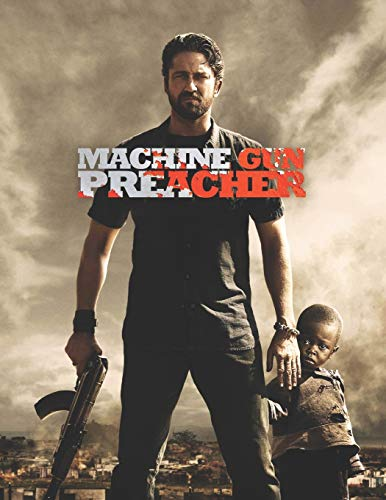 Machine Gun Preacher: movie script