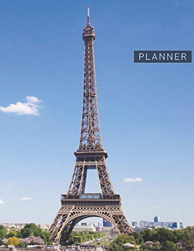 Planner: France 2 Year Weekly Planning Organizer | 2020 - 2021 | French Tower Paris Landmark Cover | January 20 - December 21 | Writing Notebook | ... | Plan Days, Set Goals & Get Stuff Done