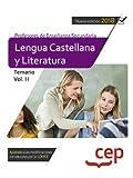 Cuerpo de profesores de enseñanza secundaria. Lengua castellana y literatura. Temario Vol. II