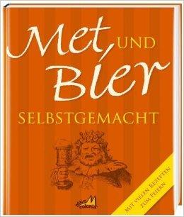 Met und Bier selbstgemacht ( Mai 2014 )