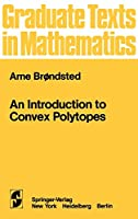 An Introduction to Convex Polytopes (Graduate Texts in Mathematics, 90)