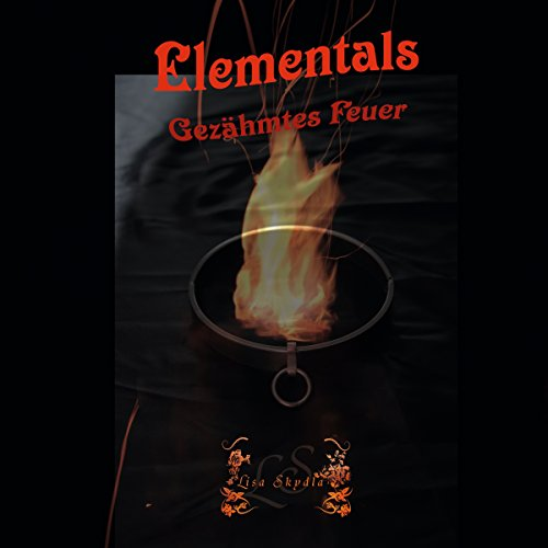Gezähmtes Feuer     Elementals 2              By:                                                                                                                                 Lisa Skydla                               Narrated by:                                                                                                                                 Cat Nemois                      Length: 7 hrs and 35 mins     Not rated yet     Overall 0.0