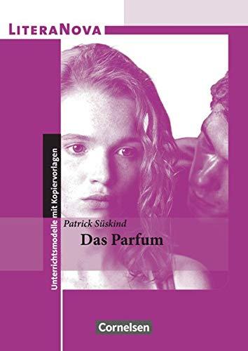 LiteraNova - Unterrichtsmodelle mit Kopiervorlagen: Das Parfum