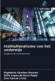 Institutionalisme van het onderwijs: Academische Isomorphismen