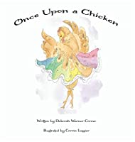 Once Upon a Chicken