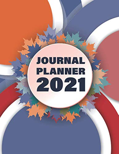 Journal planner 2021: Weekly & Monthly Planner ,GOALS MONTHLY, EVENTS PLAN & notes