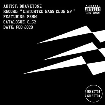 Distorted Bass Club EP