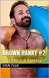 BROWN HANKY #2: Scat Fetish & Fantasy