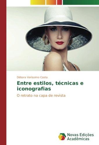 Entre estilos, técnicas e iconografias: O retrato na capa de revista