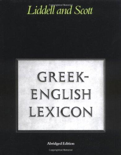 Greek-English Lexicon (Greek and English Edition)