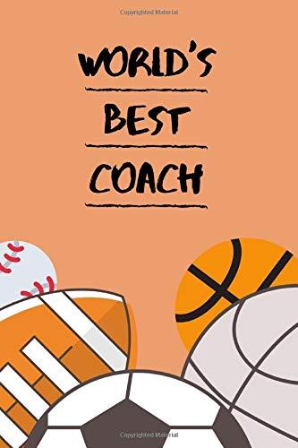 World S Best Coach Amazing Gift Notebook 6 X 9