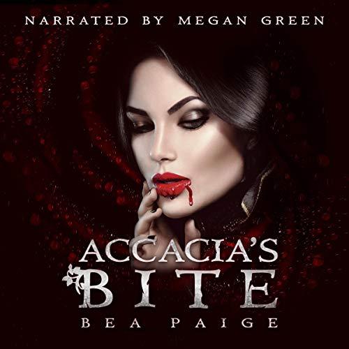 Accacia's Bite: A Reverse Harem Paranormal Romance cover art
