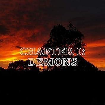 Chapter I: Demons