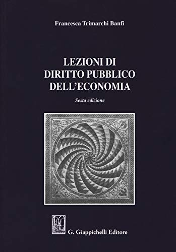 Lezioni di diritto pubblico dell'economia