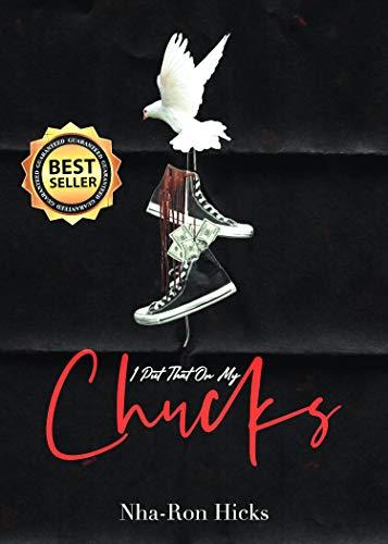 I PUT THAT ON MY CHUCKS (English Edition) eBook: Hicks, Nha ...