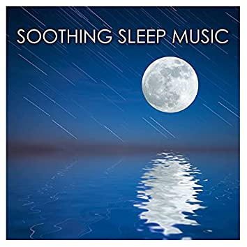 Soothing Sleep Music - Soft Sounds of Nature for Sleeping Soundly & Lucid Dreaming