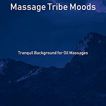 Tranquil Background for Oil Massages