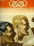 Jeux Olympiques 1936, n°6 : Le vol à voile aux J.O. - D'Athènes à Berlin, Saint-Louis - Le Handball - Le Chantre des J.O. ...