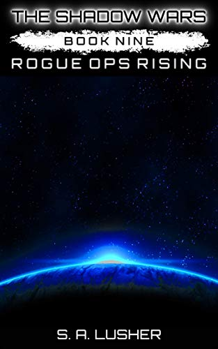 Rogue Ops Rising (The Shadow Wars Book 9) (English Edition)