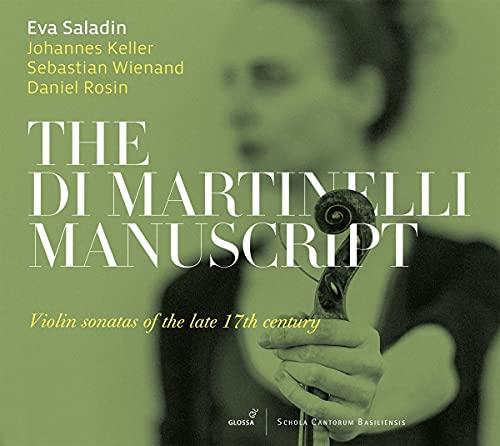 Das Di Martinelli-Manuskript - Violinsonaten aus dem späten 17. Jh.