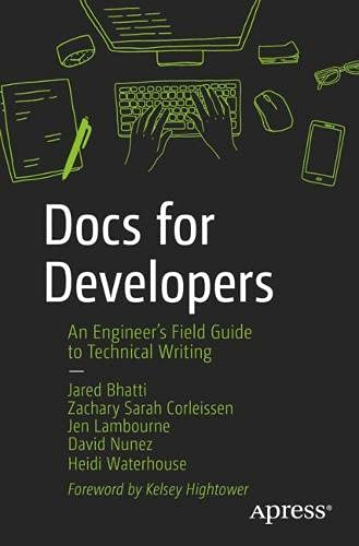 Docs for Developers: An Engineer's Field Guide to Technical Writing Front Cover