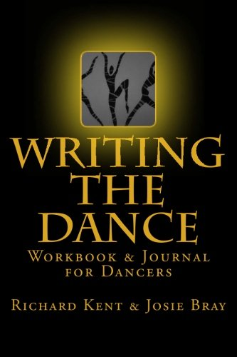 Writing the Dance: Workbook & Journal for Dancers