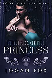 Her Merc: A mafia dark romance (Their Cartel Princess Book 1)