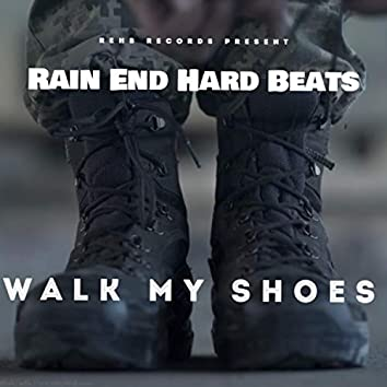 Walk My Shoess