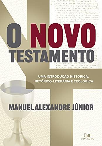 Novo Testamento, O: Uma Introdução Histórica, Retórico-Literária E Teológica